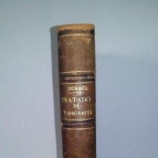 Libros antiguos: TRATADO DE TOPOGRAFÍA DE JULIÁN SUAREZ INCLAN. Lote 146120894