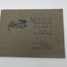 Libros antiguos: ARTISTIC PRACTICAL HOMES AÑO 1921 PLANOS DE CASAS. Lote 146434710