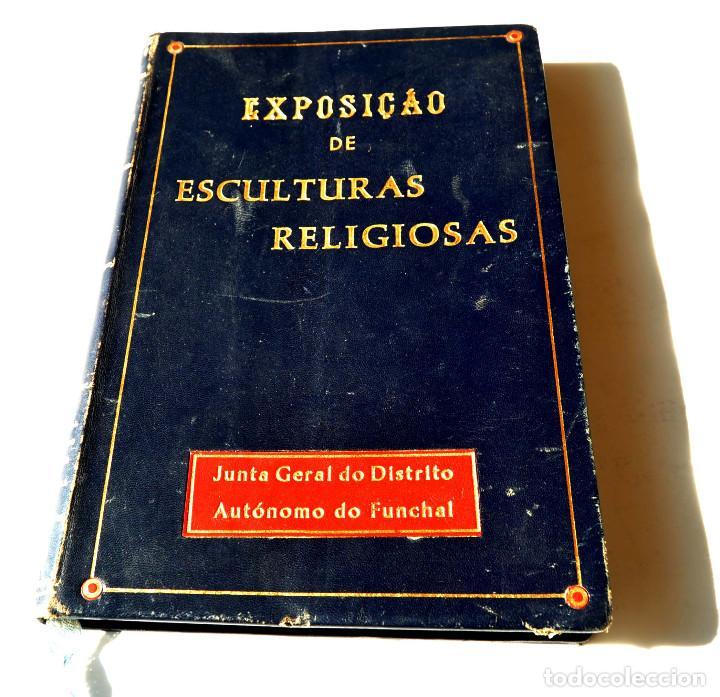 CATALOGO ESCULTURAS RELIGIOSAS NO CONVENTO DE SANTA CLARA DO FUNCHAL.ED. JUNTA GENERAL FUNCHAL (Libros Antiguos, Raros y Curiosos - Bellas artes, ocio y coleccion - Arquitectura)
