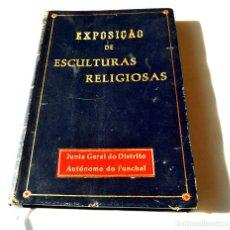 Libros antiguos: CATALOGO ESCULTURAS RELIGIOSAS NO CONVENTO DE SANTA CLARA DO FUNCHAL.ED. JUNTA GENERAL FUNCHAL. Lote 147214126