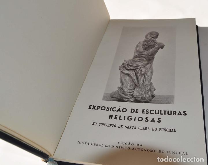 Libros antiguos: CATALOGO ESCULTURAS RELIGIOSAS NO CONVENTO DE SANTA CLARA DO FUNCHAL.ED. JUNTA GENERAL FUNCHAL - Foto 2 - 147214126