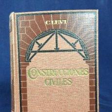 Libros antiguos: CONSTRUCCIONES CIVILES TOMO 1 C LEVI MATERIALES DE CONSTRUCCIÓN EDIFICIOS 1920. Lote 148197498