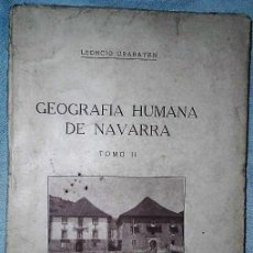 Libros antiguos: GEOGRAFÍA HUMANA DE NAVARRA. LA VIVIENDA. TOMO II. Lote 148249206
