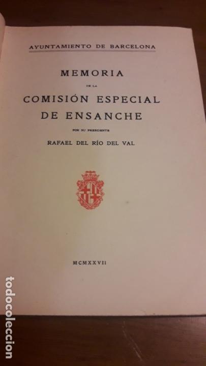 Libros antiguos: MEMORIA DE LA COMISIÓN ESPECIAL DE ENSANCHE / 1927 - Foto 2 - 27589410