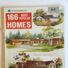 Libros antiguos: 166 MOST POPULAR HOMES. Lote 150679670
