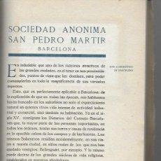 Libros antiguos: SOCIEDAD ANÓNIMA SAN PEDRO MÁRTIR. BARCELONA. SIN FECHA. 24X19CM. 22 P. + PLANO PLEG.. Lote 150806194