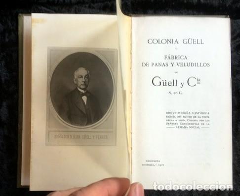 Libros antiguos: GAUDI - COLONIA GÜELL FABRICA DE PANAS Y VELUDILLOS DE GÜELL Y Cia - 1910 RARO - ILUSTRADO - PLANOS - Foto 14 - 150944466