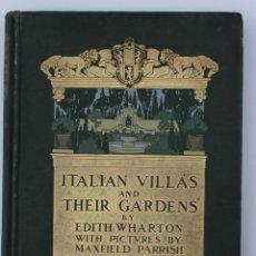 Libros antiguos: ITALIAN VILLAS AND THEIR GARDENS. EDITH WHARTON. 1904.. Lote 151856942