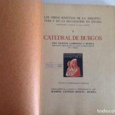 Libros antiguos: CATEDRAL DE BURGOS. FOTOTIPIA DE HAUSER Y MENET. VICENTE LAMPÉREZ. R. DOMÉNECH.1902. 41X31CM. Lote 152157402