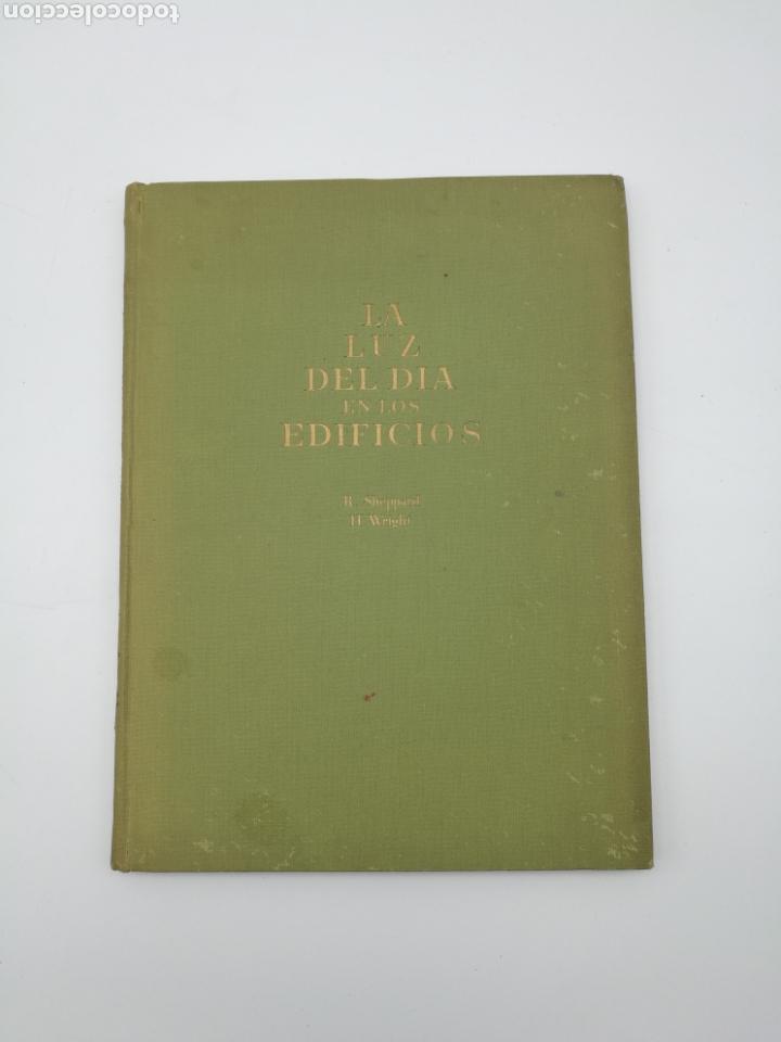 LA LUZ DEL DÍA EN LOS EDIFICIOS 1951 (Libros Antiguos, Raros y Curiosos - Bellas artes, ocio y coleccion - Arquitectura)