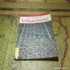 Libros antiguos: LAS CLAVES DEL URBANISMO. ANTONIO BONET CORREA. PLANETA 1995.. Lote 152478990