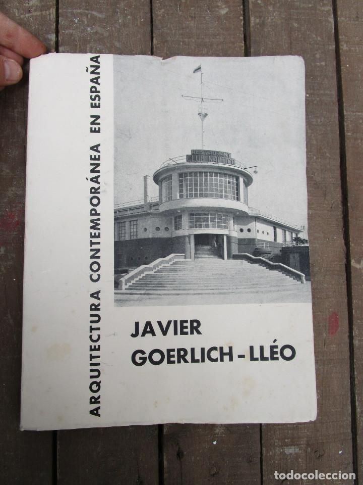 DE MUSEO! ARQUITECTURA VALENCIA DE JAVIER GOERLICH LLÉO CASA BALANZA, FRONTON CLUB NAUTICO (Libros Antiguos, Raros y Curiosos - Bellas artes, ocio y coleccion - Arquitectura)