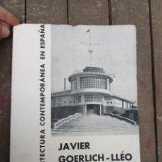 Libros antiguos: DE MUSEO! ARQUITECTURA VALENCIA DE JAVIER GOERLICH LLÉO CASA BALANZA, FRONTON CLUB NAUTICO. Lote 153295446