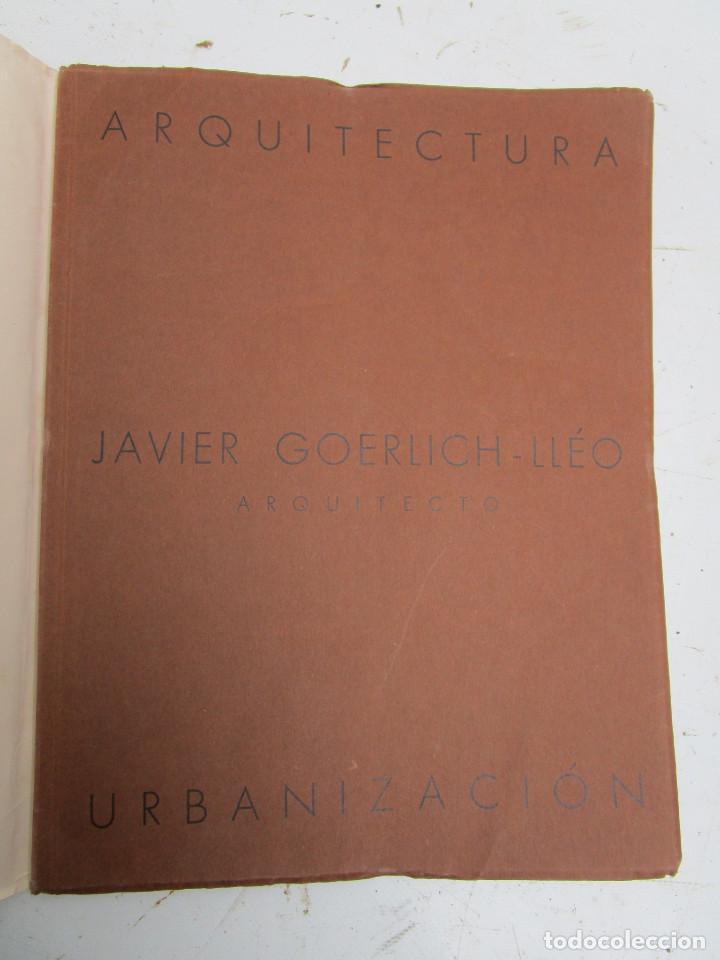 Libros antiguos: DE MUSEO! ARQUITECTURA VALENCIA DE JAVIER GOERLICH LLÉO CASA BALANZA, FRONTON CLUB NAUTICO - Foto 2 - 153295446