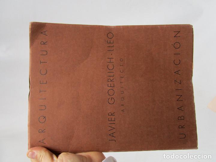 Libros antiguos: DE MUSEO! ARQUITECTURA VALENCIA DE JAVIER GOERLICH LLÉO CASA BALANZA, FRONTON CLUB NAUTICO - Foto 3 - 153295446