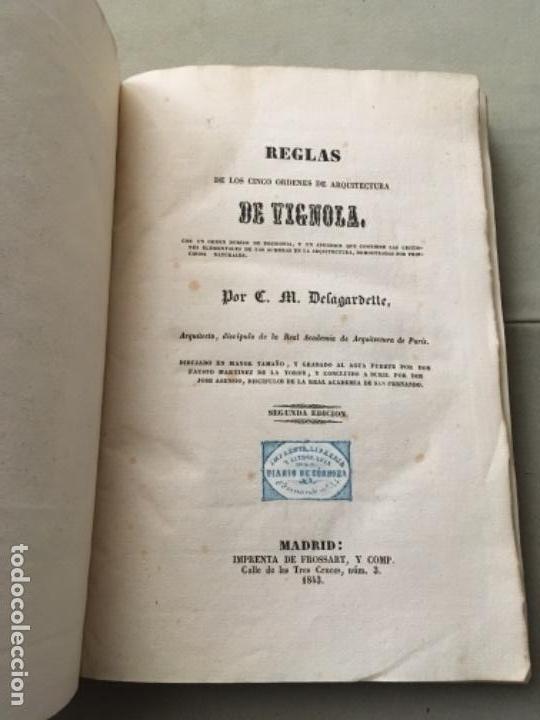Libros antiguos: REGLAS DE LOS CINCO ÓRDENES DE ARQUITECTURA DE VIGNOLA - IMPRENTA DE FROSSART,1843 - Foto 4 - 153522774