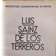 Libros antiguos: ARQUITECTURA CONTEMPORANEA EN ESPAÑA- LUIS SAINZ DE LOS TERREROS- MADRID- 1.936- RARO. Lote 153551834
