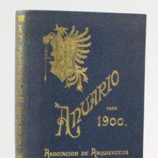 Libros antiguos: ANUARIO PARA 1900, ASOCIACIÓN DE ARQUITECTOS DE CATALUÑA, BARCELONA. 27X20CM. Lote 153650914