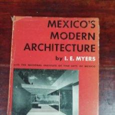 Libros antiguos: LA ARQUITECTURA MODERNA DE MÉXICO - MEXICO'S MODERN ACHITECTURE BY I.E.MYERS. Lote 153100526