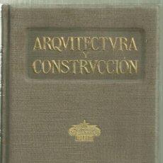 Libros antiguos: 3870.- ARQUITECTURA Y CONSTRUCCION 1917 - RESUMEN ANUAL DE ARQUITECTURA - MANUEL VEGA Y MARCH. Lote 154166386