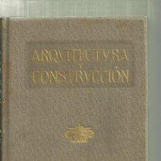 Libros antiguos: 3870.- ARQUITECTURA Y CONSTRUCCION 1917 - RESUMEN ANUAL DE ARQUITECTURA - MANUEL VEGA Y MARCH. Lote 154167050