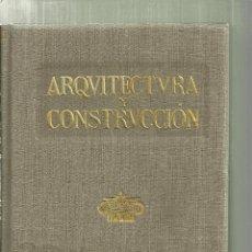 Libros antiguos: 3870.- ARQUITECTURA Y CONSTRUCCION 1917 - RESUMEN ANUAL DE ARQUITECTURA - MANUEL VEGA Y MARCH. Lote 154167286
