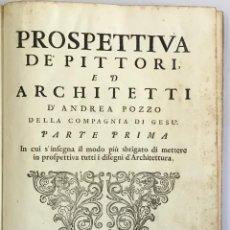 Libros antiguos: PROSPETTIVA DE' PITTORI, ED ARCHITETTI. IN CUI S'INSEGNA IL MODO PIÙ SBRIGATO DI METTERE IN PROSPETT. Lote 109021650
