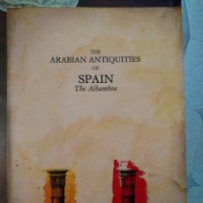 Libros antiguos: THE ARABIAN ANTIQUITIES ( THE ALHAMBRA). Lote 155911810