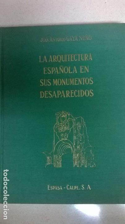 LA ARQUITECTURA EN SUS MONUMENTOS DESAPARECIDOS (Libros Antiguos, Raros y Curiosos - Bellas artes, ocio y coleccion - Arquitectura)