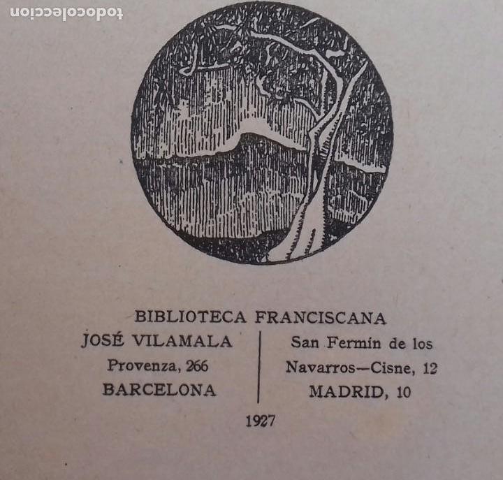 Libros antiguos: LOS SANTUARIOS FRANCISCANOS. TOMO I. EL ALVERNA 1927. EN EL CASENTINO. VITTORINO FACHINETTI. - Foto 3 - 156002594