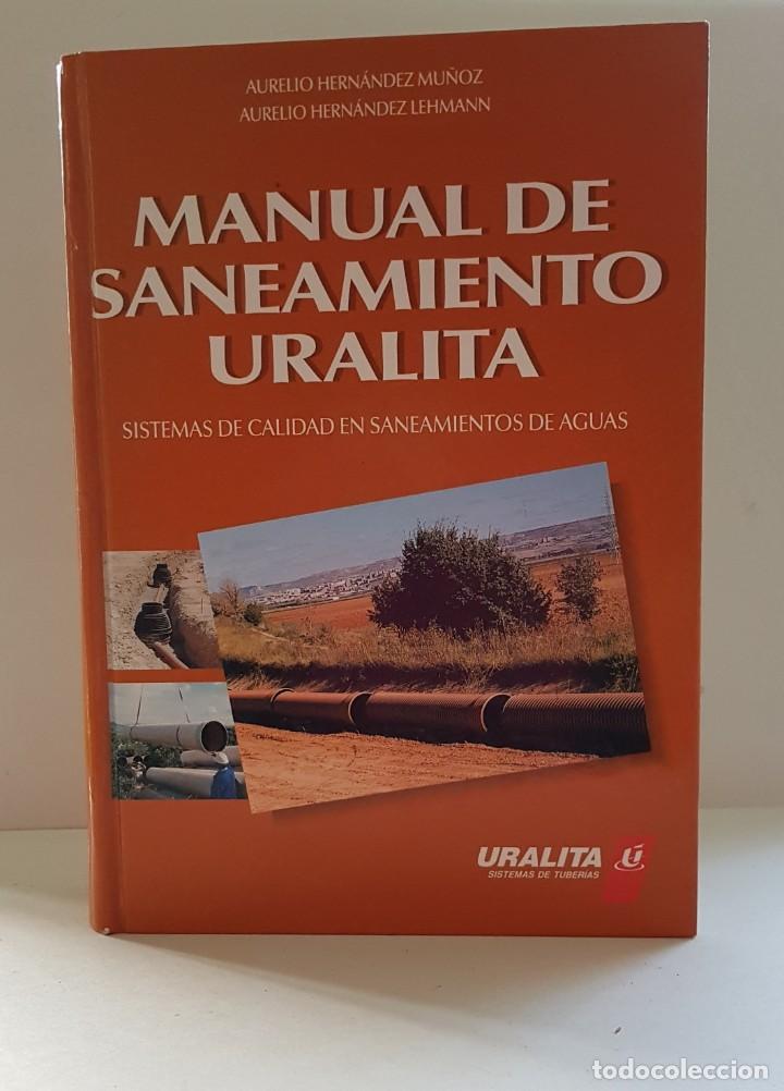 MANUAL DE SANEAMIENTO URALITA (Libros Antiguos, Raros y Curiosos - Bellas artes, ocio y coleccion - Arquitectura)