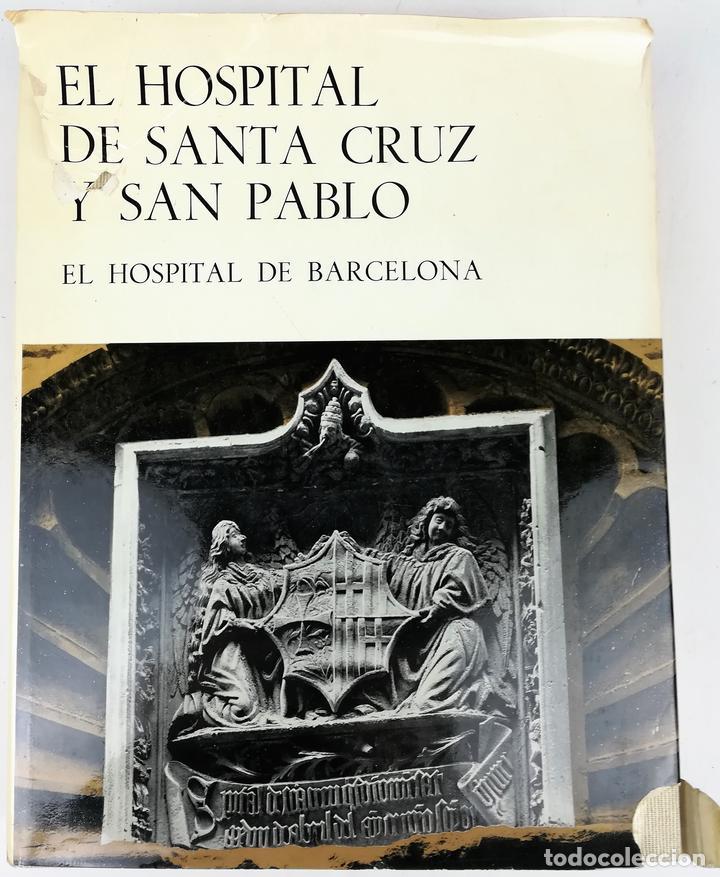HOSPITAL DE SANTA CRUZ Y DE SAN PABLO. VV. AA. EDITORIAL GUSTAVO GILI. S.A. BARCELONA 1971 (Libros Antiguos, Raros y Curiosos - Bellas artes, ocio y coleccion - Arquitectura)