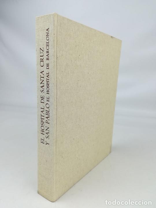Libros antiguos: HOSPITAL DE SANTA CRUZ Y DE SAN PABLO. VV. AA. EDITORIAL GUSTAVO GILI. S.A. BARCELONA 1971 - Foto 2 - 156976354