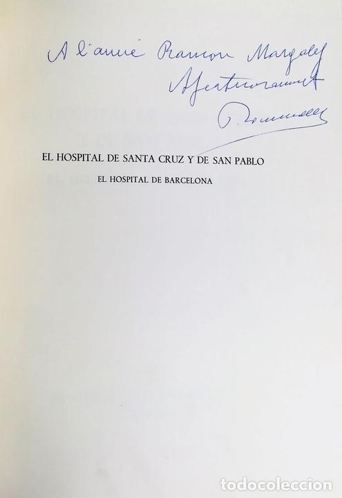Libros antiguos: HOSPITAL DE SANTA CRUZ Y DE SAN PABLO. VV. AA. EDITORIAL GUSTAVO GILI. S.A. BARCELONA 1971 - Foto 3 - 156976354