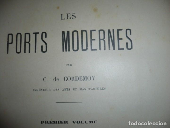Libros antiguos: LES PORTS MODERNES C.DE CORDEMOY 1900 PARIS TOMO I-II - Foto 3 - 157554950