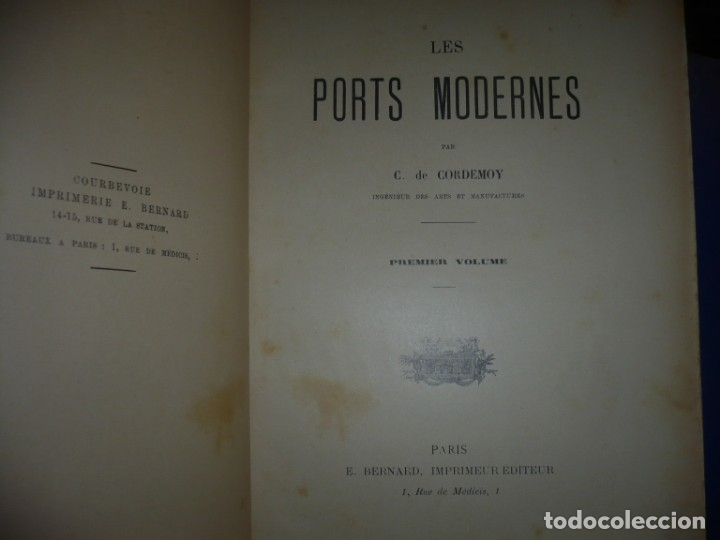 Libros antiguos: LES PORTS MODERNES C.DE CORDEMOY 1900 PARIS TOMO I-II - Foto 2 - 157554950