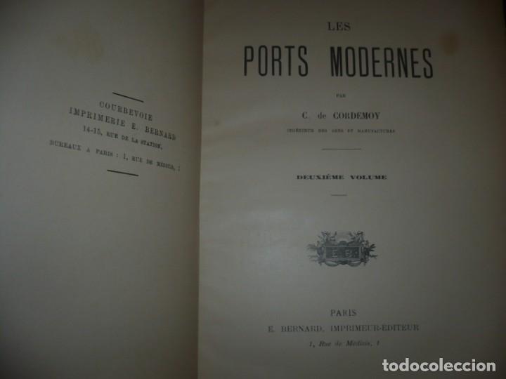 Libros antiguos: LES PORTS MODERNES C.DE CORDEMOY 1900 PARIS TOMO I-II - Foto 11 - 157554950