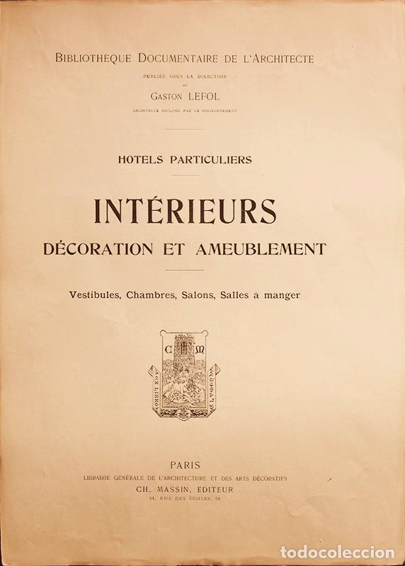 19c9a99c6 Libros antiguos  ANTIGUO CATÁLOGO INTÉRIEURS DÉCORATION et AMEUBLEMENT  HOTELS PARTICULIERS. p.p S XX.