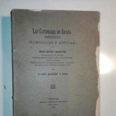 Libros antiguos: LAS CATEDRALES DE ESPAÑA PRINCIPALES (ROMÁNICAS Y GÓTICAS). RICARDO BENAVENT Y FELIU. VALENCIA 1913. Lote 159448466