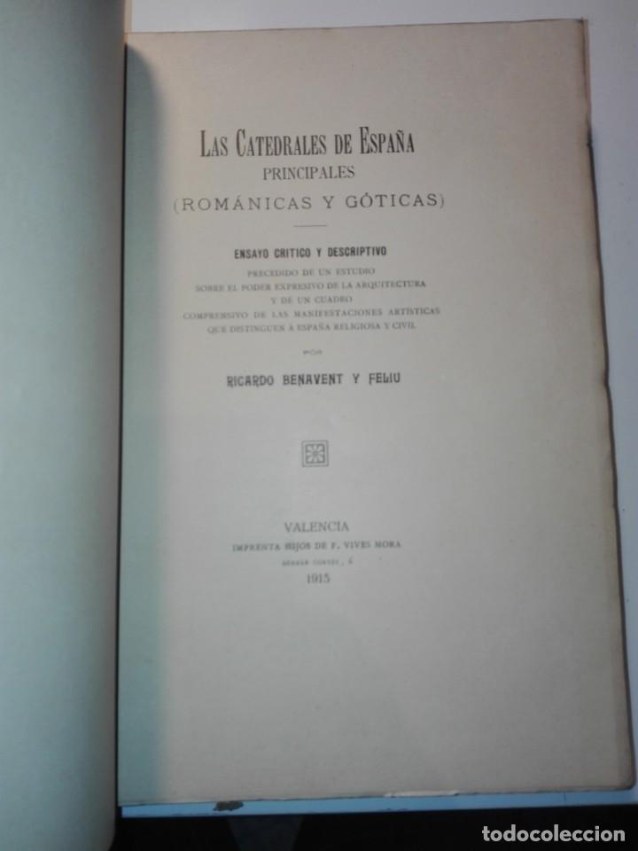 Libros antiguos: Las catedrales de España principales (románicas y góticas). Ricardo Benavent y Feliu. Valencia 1913 - Foto 2 - 159448466