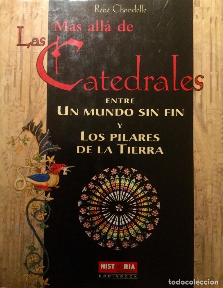 MÁS ALLÁ DE LAS CATEDRALES, DE RENÉ CHANDELLE (Libros Antiguos, Raros y Curiosos - Bellas artes, ocio y coleccion - Arquitectura)