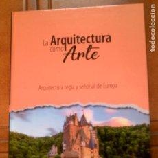 Libros antiguos: LIBRO LA ARQUITECTURA COMO ARTE CLUB INTERNACIONAL DEL LIBRO. Lote 160614898