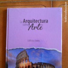 Libros antiguos: LIBRO LA ARQUITECTURA COMO ARTE CLUB INTERNACIONAL DEL LIBRO. Lote 160634950