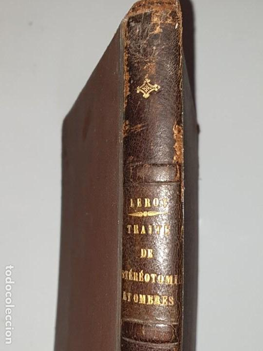 Libros antiguos: TRAITE STEREOTOMIE . LES APPLICATIONS DE LA GEOMETRIE DESCRIPTIVE -1883 -LEROY - Foto 2 - 161153662