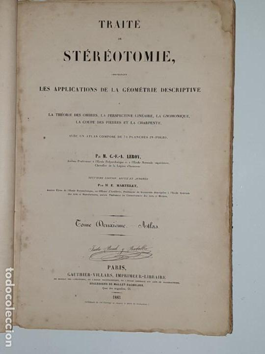 TRAITE STEREOTOMIE . LES APPLICATIONS DE LA GEOMETRIE DESCRIPTIVE -1883 -LEROY (Libros Antiguos, Raros y Curiosos - Bellas artes, ocio y coleccion - Arquitectura)
