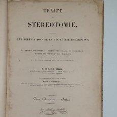 Libros antiguos: TRAITE STEREOTOMIE . LES APPLICATIONS DE LA GEOMETRIE DESCRIPTIVE -1883 -LEROY. Lote 161153662