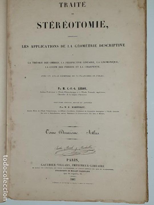Libros antiguos: TRAITE STEREOTOMIE . LES APPLICATIONS DE LA GEOMETRIE DESCRIPTIVE -1883 -LEROY - Foto 8 - 161153662