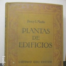 Libros antiguos: COMPOSICION DE PLANTAS DE EDIFICIOS, PERCY L.MARKS. Lote 161490178