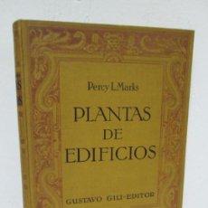 Libros antiguos: PLANTAS DE EDIFICIOS. PERCY L. MARKS. EDITORIAL GUSTAVO GILI. 1926.. Lote 161574298