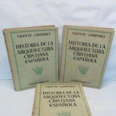 Libros antiguos: VICENTE LAMPEREZ. HISTORIA DE LA ARQUITECTURA CRISTIANA ESPAÑOLA. TOMO I-II-III. ESPASA CALPE 1930. Lote 161652030